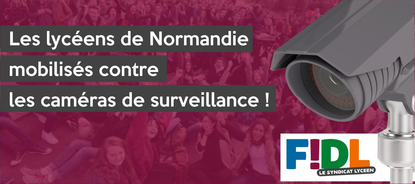 Les lycéens de Normandie mobilisés contre les caméras de surveillance !