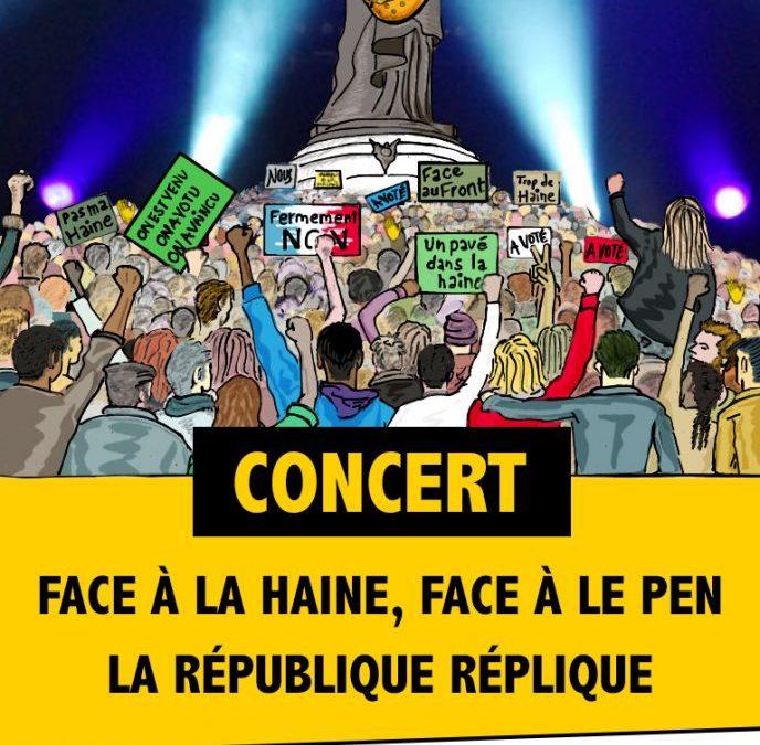 Face à la haine, face à Le Pen : La République Réplique